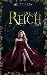 Das blaue Reich: Buch II