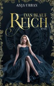 Das blaue Reich: Buch I